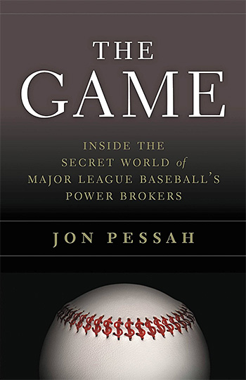 The Game: Inside the Secret World of Major League Baseball's Power Brokers at werd.com