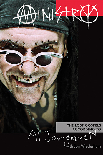 Ministry: The Lost Gospels According to Al Jourgensen at werd.com