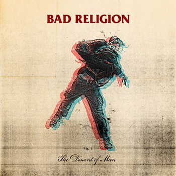 The Dissent of Man by Bad Religion at werd.com