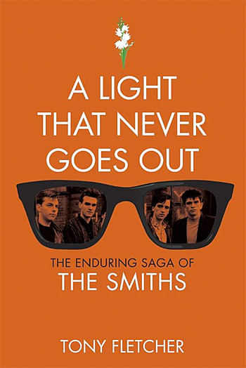A Light That Never Goes Out: The Enduring Saga of the Smiths at werd.com