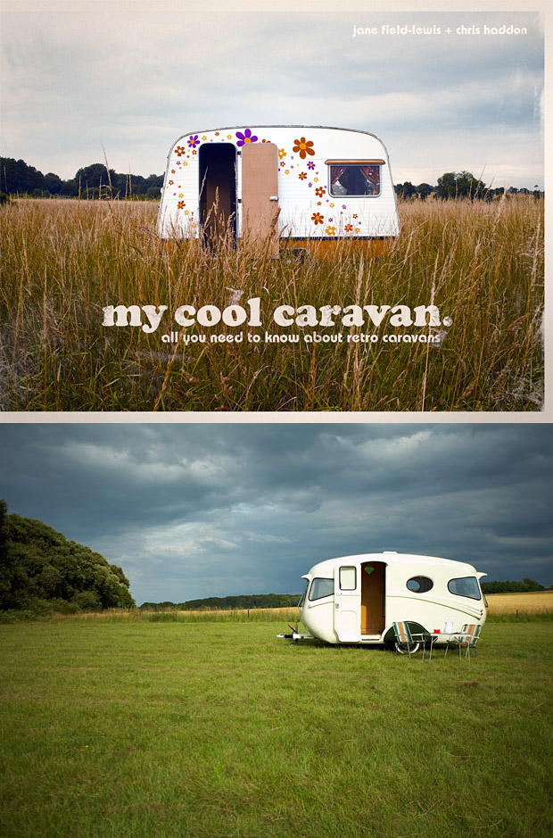 My Cool Caravan: An Inspirational Guide to Retro-Style Caravans at werd.com