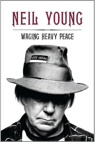 Waging Heavy Peace by Neil Young at werd.com